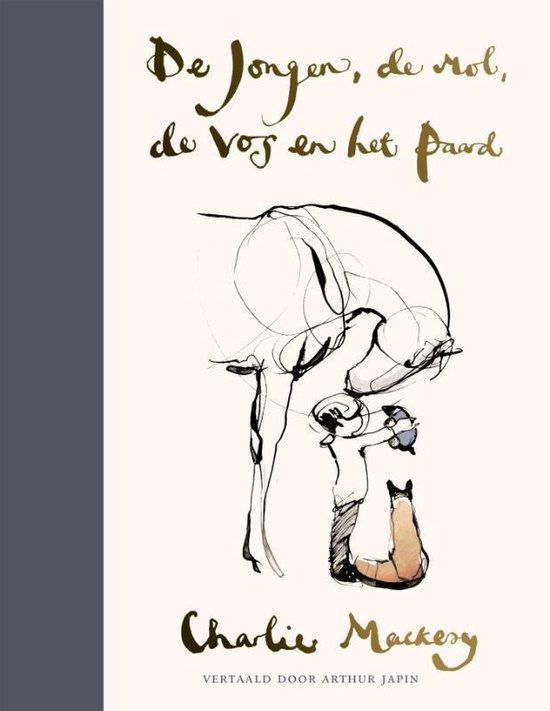 Charlie Mackesy ; De jongen, de mol, de vos en het paard