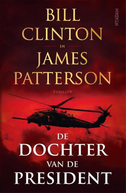 Bill Clinton en James Patterson ; De dochter van de President