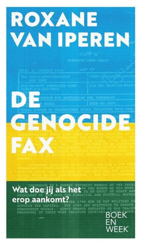 Roxane van Iperen ; De genocidefax