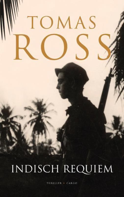 Thomas Ross ; Indisch Requiem