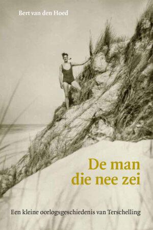 Bert van den Hoed ; De man die nee zei