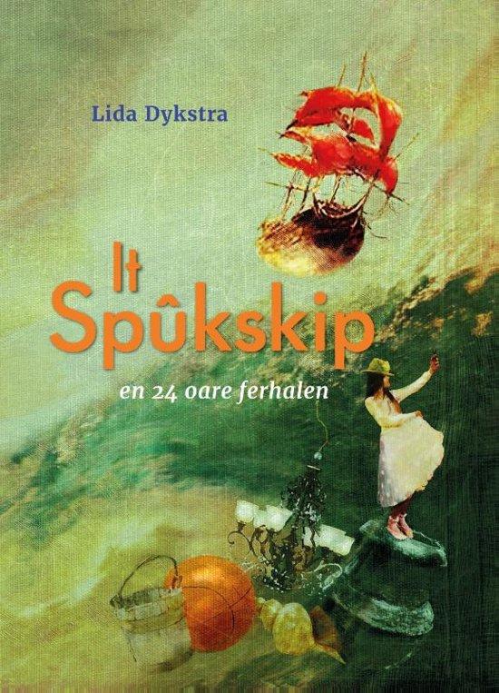 Lida Dykstra ; It Spûkskip