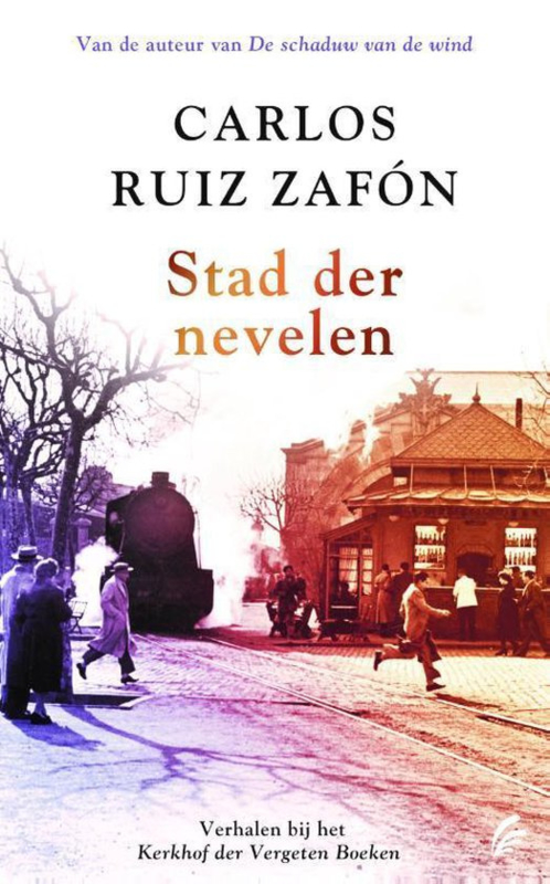 Carlos Ruiz Zafón ; Stad der nevelen