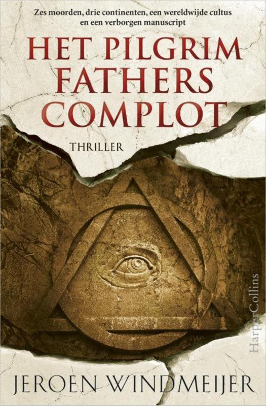 Jeroen Windmeijer ; Het Pilgrim Fathers complot