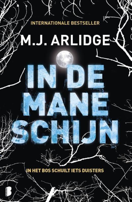 M.H. Arlidge ; Helen Grace 8 - In de maneschijn