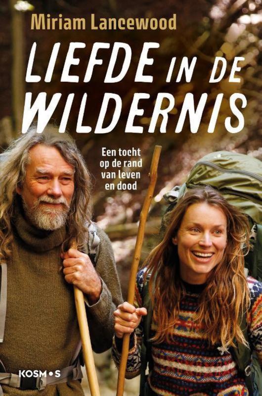Miriam Lancewood ; Liefde in de wildernis