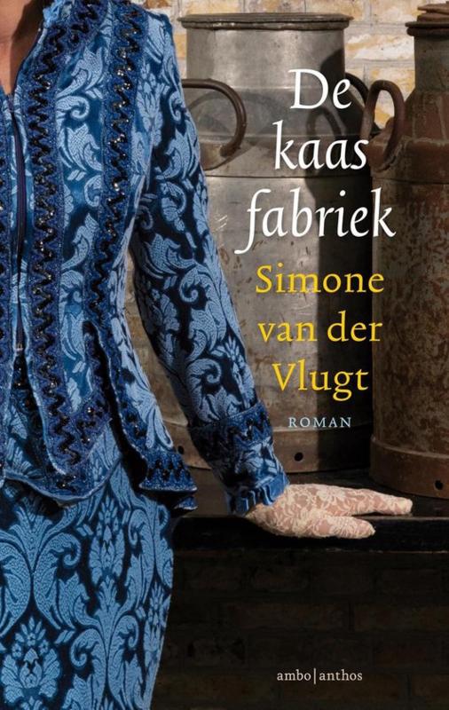 Simone van der Vlugt ; De kaasfabriek