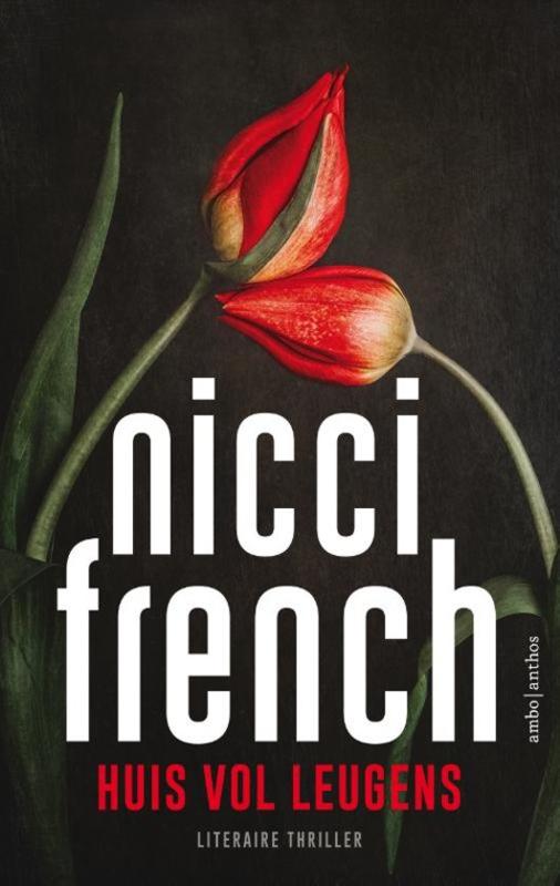 Nicci French ; Huis vol leugens