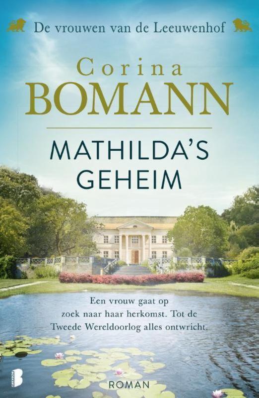 Corina Bomann ; Vrouwen van de Leeuwenhof 2 - Mathilda's geheim