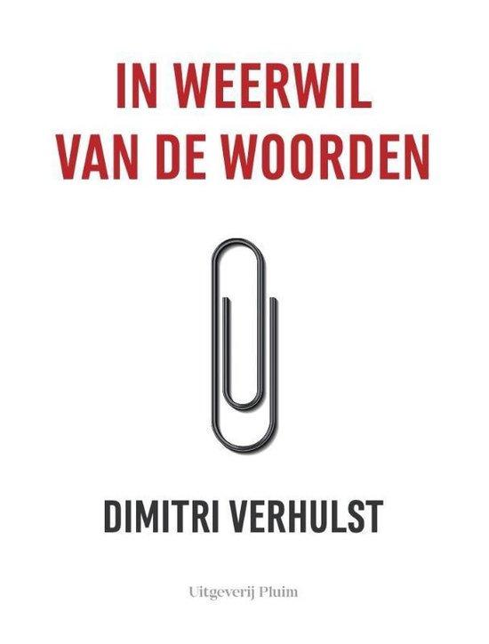 Dimitri Verhulst ; In weerwil van de woorden