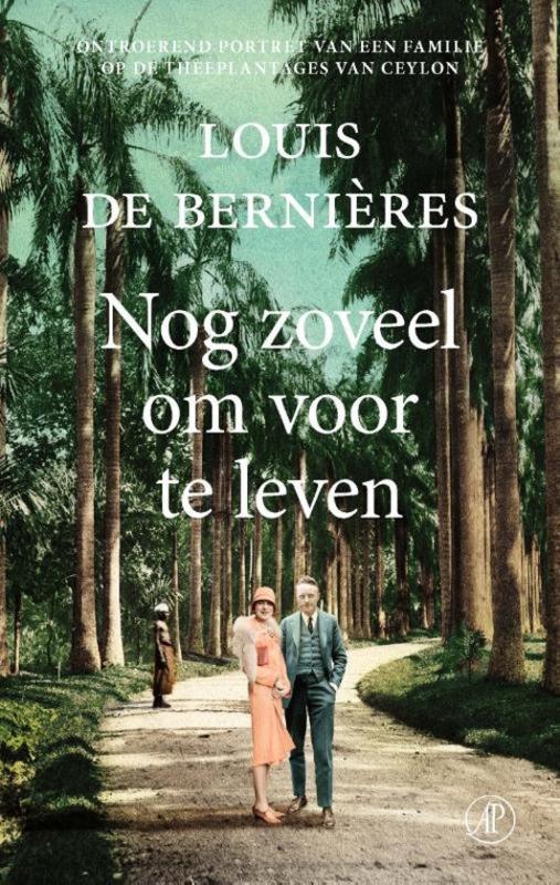 Louis de Bernières ; Nog zoveel om voor te leven