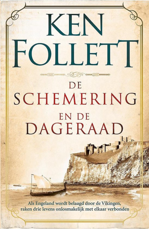 Ken Follet ; Kingsbridge 4 - De schemering en de dageraad