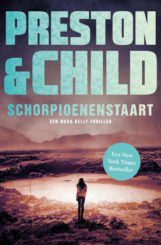 Preston & Child ; Nora Kelly 2 - Schorpioenenstaart