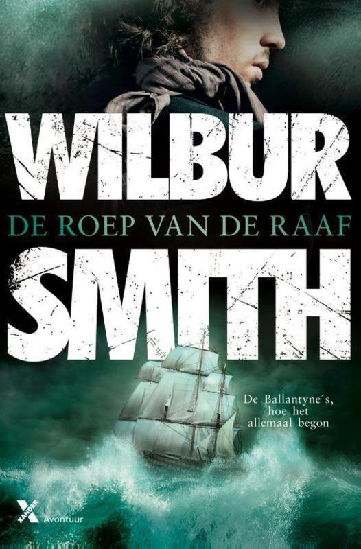 Wilbur Smith ; De roep van de raaf