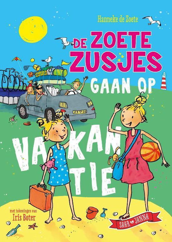 Hanneke de Zoete ; De zoete zusjes gaan op vakantie