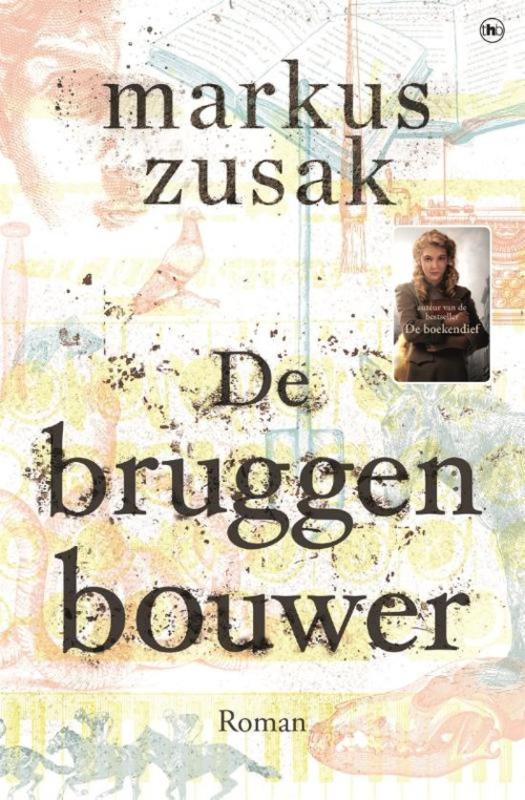 Markus Zusak ; De bruggenbouwer