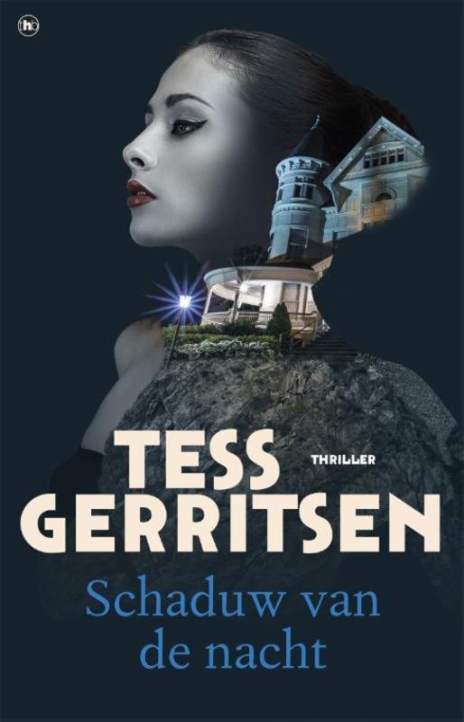 Tess Gerritsen ; Schaduw van de nacht