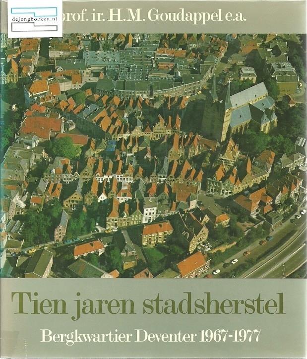 Tien jaren stadsherstel (Deventer)
