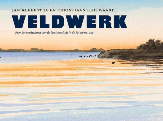 Veldwerk, over het verdwijnen van de biodiversiteit in de Friese natuur