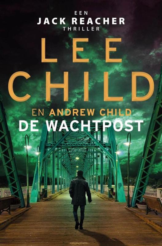 Lee Child en Andrew Child ; Wachtpost