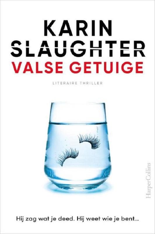 Karin Slaughter ; Valse getuige