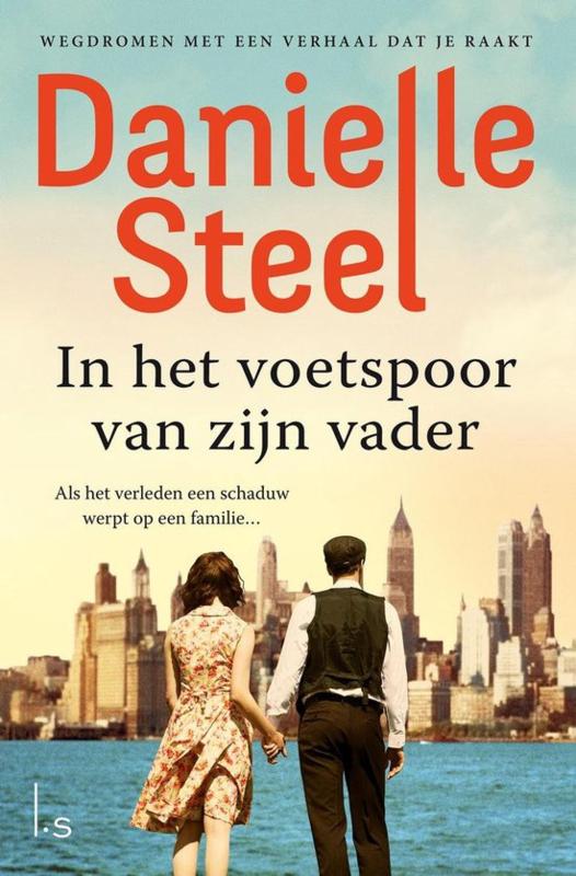 Danielle Steel ; In het voetspoor van zijn vader