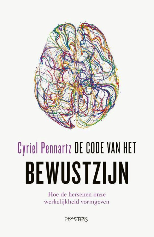 Cyriel Pennartz ; De code van het bewustzijn