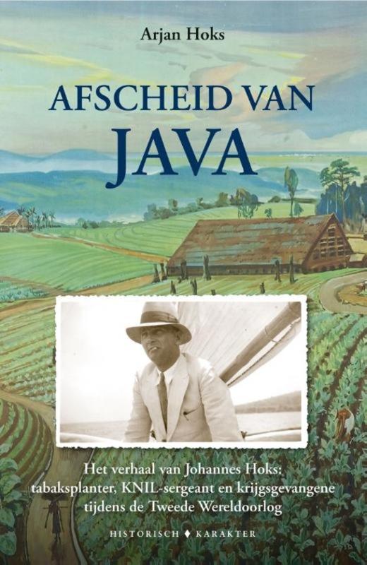 Arjen Hoks ; Afscheid van Java