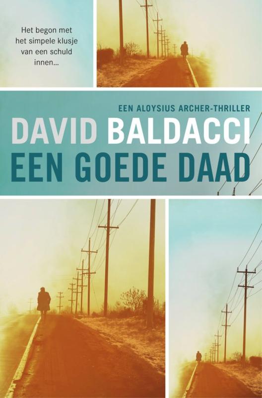 David Baldacci ; Een goede daad