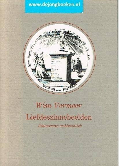 Vermeer, Wim ; Liefdeszinnebeelden