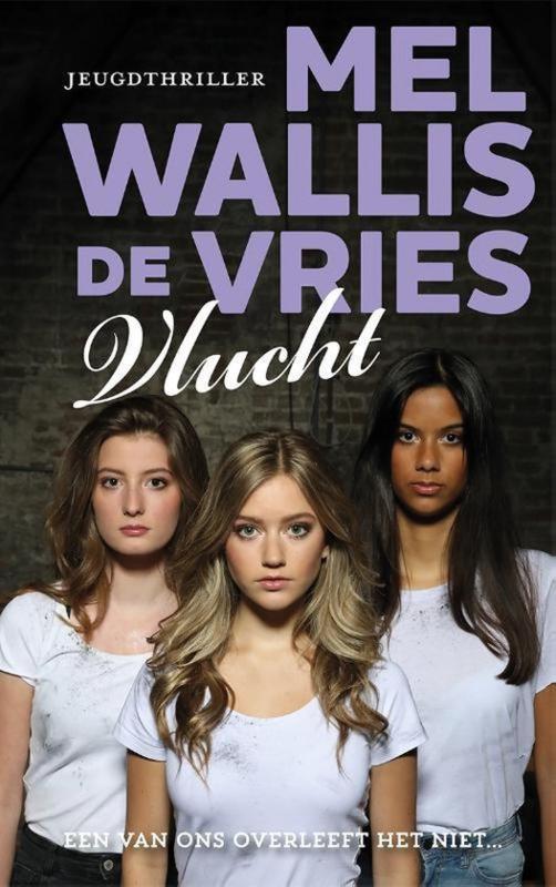 Mel Wallis de Vries ; Vlucht