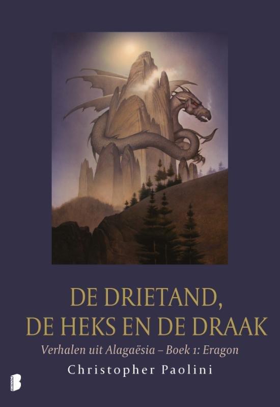 Christopher Paolini ; De drietand, de heks en de draak