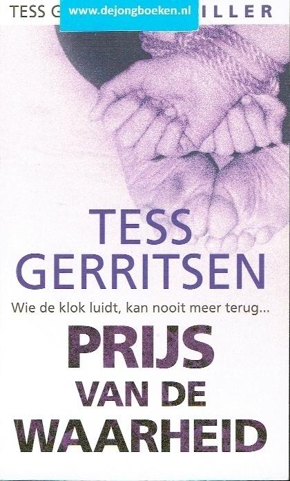 Gerritsen, Tess ; Prijs van de waarheid