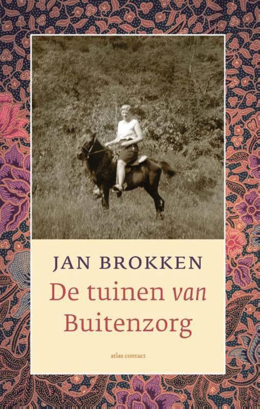Jan Brokken ; De tuinen van Buitenzorg