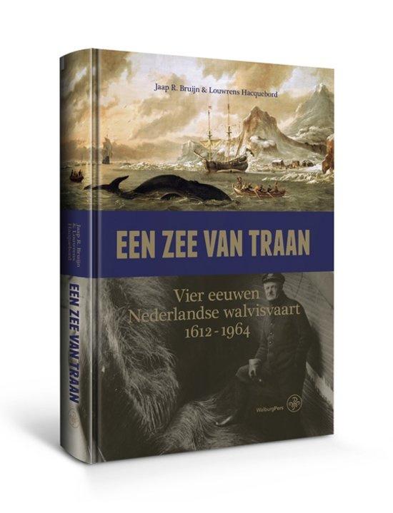 Een zee van traan ; Vier eeuwen Nederlandse walvisvaart, 1612-1964