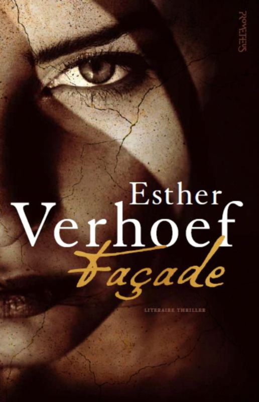 Esther Verhoef ; Façade
