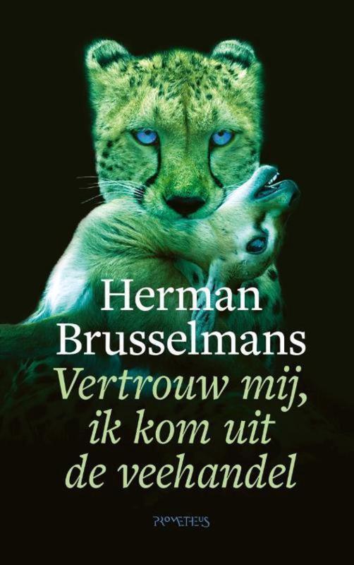 Herman Brusselmans ; Vertrouw mij, ik kom uit de veehandel