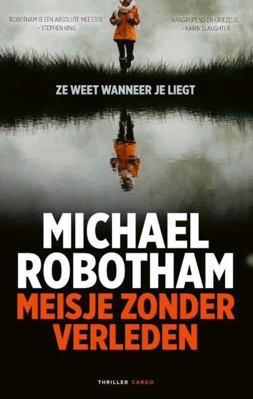 Michael Robotham ; Meisje zonder verleden