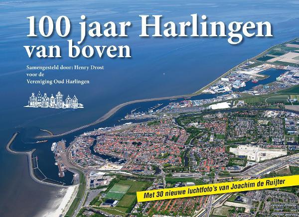 100 jaar Harlingen van boven