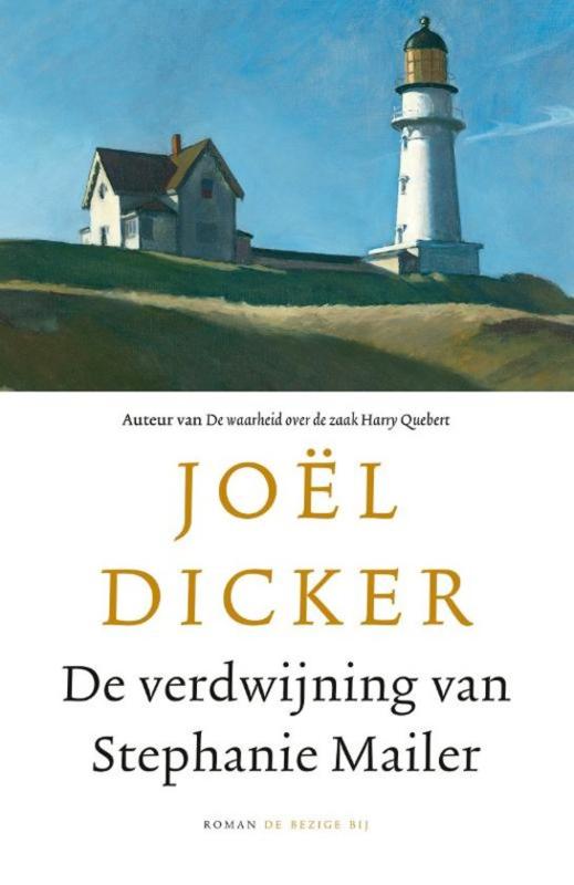 Joël Dicker ; De verdwijning van Stephanie Mailer