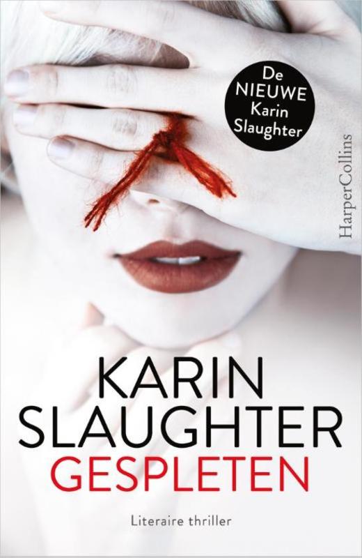 Karin Slaughter ; Gespleten