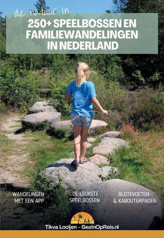 Tivka Looijen ; Speelbossen en familiewandelingen in Nederland