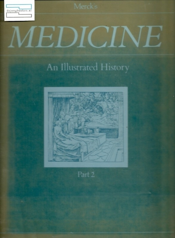 Medicine - An illustrated history - part 2