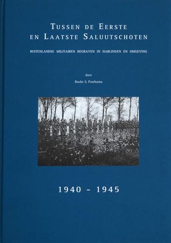 Tussen de eerste en laatse saluutschoten 1940-1945