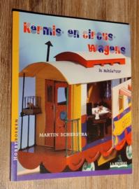 Boek: KERMIS- en CIRCUSWAGENS in miniatuur (2e hands)