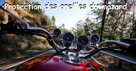 Protection des oreilles du motard.