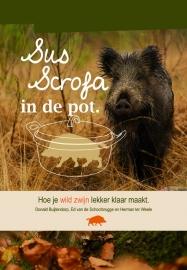 Kookboek Sus Scrofa in de Pot wild zwijn recepten van Donald Buijtendorp
