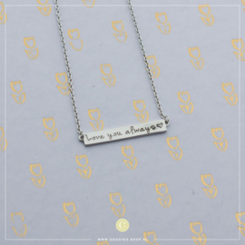Ibiza Plates Ketting 'Love you always' Zilver