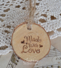 Houten schijfje Made with love