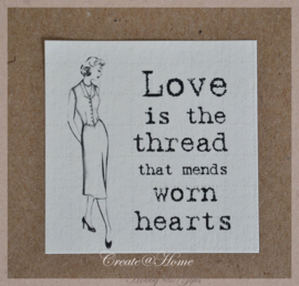 Vintage sticker Love is the thread that mends worn hearts